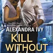 REVIEW: Kill without Shame by Alexandra Ivy