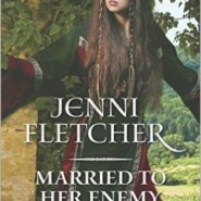 Spotlight & Giveaway: Married to Her Enemy by Jenni Fletcher
