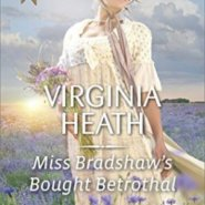 Spotlight & Giveaway: Miss Bradshaw's Bought Betrothal by Virginia Heath