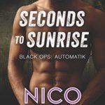 REVIEW: Seconds to Sunrise by Nico Rosso