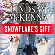 Spotlight & Giveaway: Snowflake's Gift by Lindsay McKenna