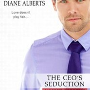 Spotlight & Giveaway: The CEO's Seduction by Diane Alberts