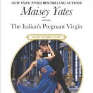 REVIEW: The Italian's Pregnant Virgin by Maisey Yates
