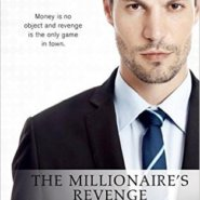 REVIEW: The Millionaire's Revenge by Wendy Byrne