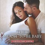 REVIEW: Their Meant-to-Be Baby by Caroline Anderson