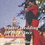 Spotlight & Giveaway: Winter Wedding for the Prince by Barbara Wallace