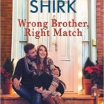 Spotlight & Giveaway: Wrong Brother, Right Match by Jennifer Shirk