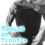 REVIEW: Hooked on Trouble by Kelly Siskind