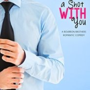 Spotlight & Giveaway: A Shot With You by Teri Anne Stanley