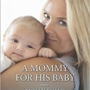 REVIEW: A Mommy for his Baby by Molly Evans