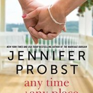 REVIEW: Any Time, Any Place by Jennifer Probst