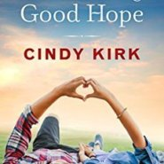 Spotlight & Giveaway: Be Mine in Good Hope by Cindy Kirk