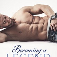 REVIEW: Becoming a Legend by Sarah Robinson