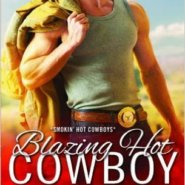 Spotlight & Giveaway: Blazing Hot Cowboy by Kim Redford