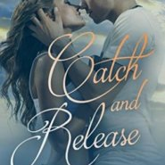 REVIEW: Catch and Release by Laura Drewry
