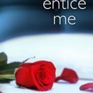 Spotlight & Giveaway: Entice Me by J. Kenner