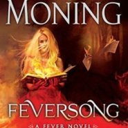 Spotlight & Giveaway: Feversong by Karen Marie Moning