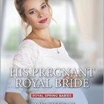 REVIEW: His Pregnant Royal Bride by Amy Ruttan