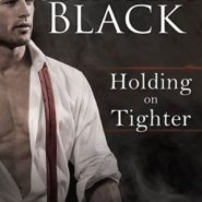 REVIEW: Holding on Tighter by Shayla Black