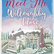 Spotlight & Giveaway: Meet Me at Willoughby Close by Kate Hewitt