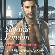 REVIEW: Mr. Dangerously Sexy by Stefanie London