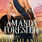 Spotlight & Giveaway: My Highland Rebel by Amanda Forester