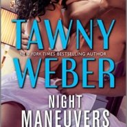 REVIEW: Night Maneuvers  by Tawny Weber