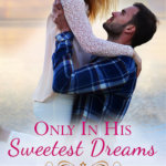 REVIEW: Only In His Sweetest Dreams by Dani Collins