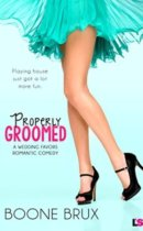 Spotlight & Giveaway: Properly Groomed by Boone Brux