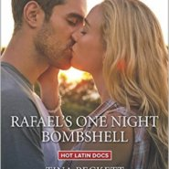 REVIEW: Rafael's One-Night Bombshell by Tina Beckett