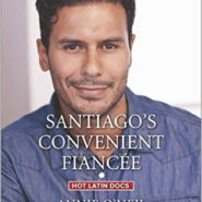 REVIEW: Santiago's Convenient Fiancee by Annie O'Neil