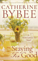 Spotlight & Giveaway: Staying For Good by Catherine Bybee