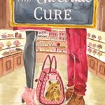 REVIEW: The Chocolate Cure by Roxanne Snopek