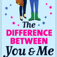 REVIEW: The Difference Between You And Me by Celia Hayes