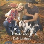 REVIEW: The Doctor's Texas Baby By  Deb Kastner