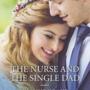 REVIEW: The Nurse and the Single Dad  By Dianne Drake