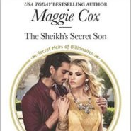 REVIEW: The Sheikh's Secret Son by Maggie Cox