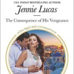 REVIEW: The Consequence of his Vengeance by Jennie Lucas