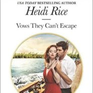 REVIEW: Vows They Can't Escape by Heidi Rice