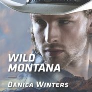 REVIEW: Wild Montana by Danica Winters