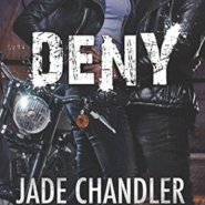 REVIEW: Deny by Jade Chandler