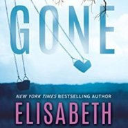 REVIEW: Gone (Deadly Secrets #2) by Elisabeth Naughton