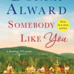 REVIEW: Somebody Like You by Donna Alward