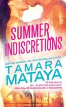 Spotlight & Giveaway: Summer Indiscretions by Tamara Mataya