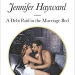 Spotlight & Giveaway: A Debt Paid in the Marriage Bed by Jennifer Hayward