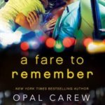 REVIEW: A Fare to Remember by Opal Carew