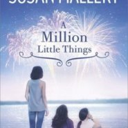 REVIEW: A Million Little Things by Susan Mallery