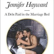 REVIEW: A Debt Paid in the Marriage Bed by Jennifer Hayward