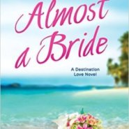 Spotlight & Giveaway: Almost a Bride by Jo Watson