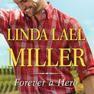 REVIEW: Forever a Hero by Linda Lael Miller